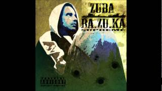 Zuba - BA.ZU.KA Supreme (2012)-За всю хуйню