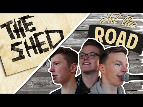 The Shed - Hit The Road I HD