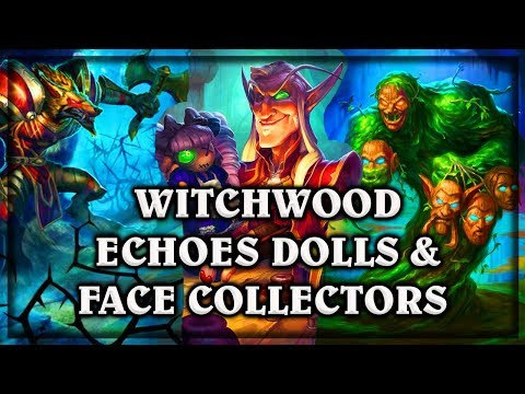 Echo Dollmaster and Face Collector ~ Witchwood Hearthstone