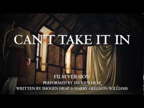 Can't Take It In (Film Version)