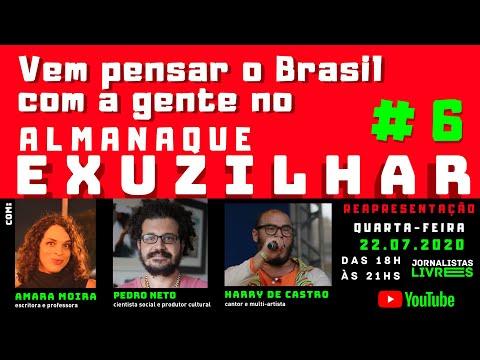 Vem pensar o Brasil com a gente no Almanaque Exuzilhar # 6