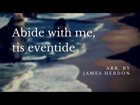 Abide With Me; 'Tis Eventide - LDS Hymn #165, Piano Arrangement by James Hebdon