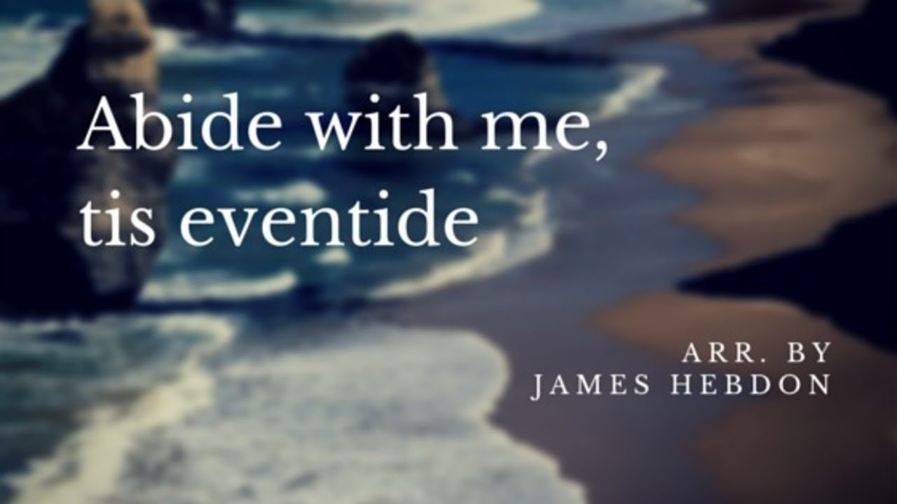 Abide With Me; 'Tis Eventide - LDS Hymn #165, Piano ...