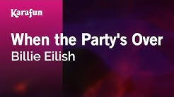 When the Party's Over - Billie Eilish | Karaoke Version | KaraFun