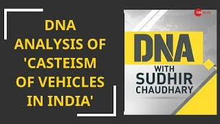 DNA Analysis of 'Casteism of Vehicles in India'