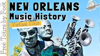 New Orleans Music | Virtual History Tour