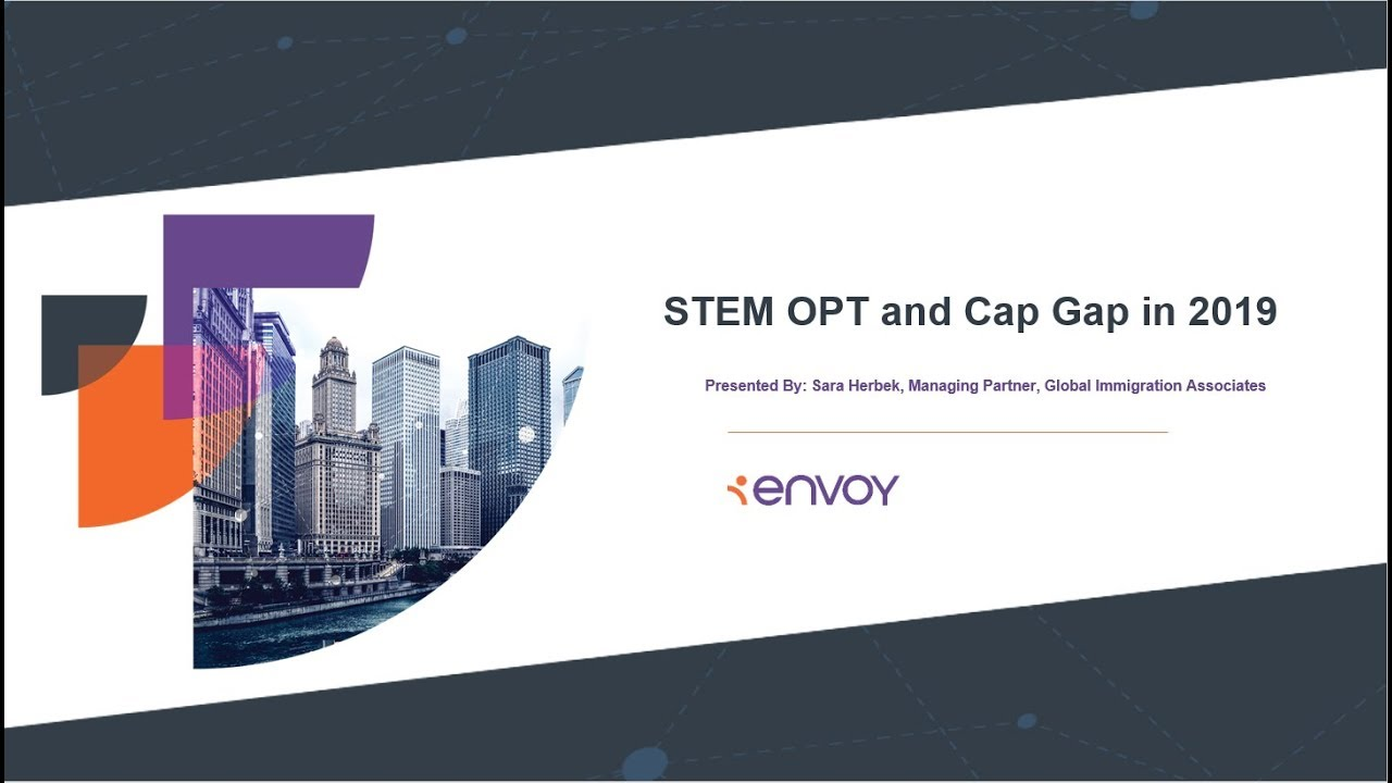 STEM OPT and Cap Gap in 2019