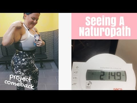 Seeing a Naturopath and Weighing In! ● Weight Loss Journey