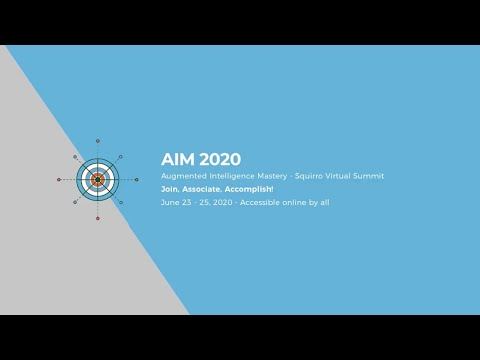 AIM 2020, The Augmented Intelligence Mastery by Squirro- Teaser