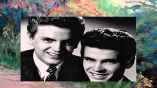 The Everly Brothers - So How Come (No One Loves Me)