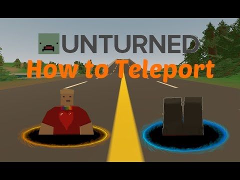 How to Teleport in Unturned 3 0 (No Hacks or Mods)
