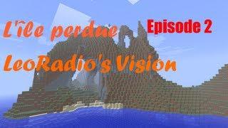 L'île Perdue - Episode 2 - A la recherche de... ScreamingPsy (LeoRadio Vision)