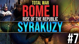 Odzyskamy każdą naszą osadę! | #7 Syrakuzy - Total War Rome II : Rise of the Republic (GAMEPLAY PL)