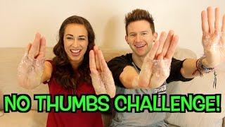 No Thumbs Challenge Ricky Dillon