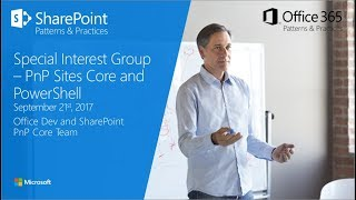 PnP Core, PowerShell and Provisioning Engine SIG - September 21st, 2017