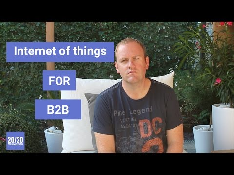 Why Internet of Things could create a huge opportunity in customer experience for B2B companies