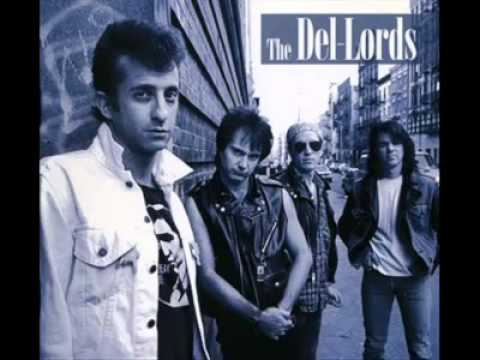 THE DEL-LORDS - I'm gonna be Around [1988]