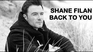 Shane Filan, Back to You Lyric Video