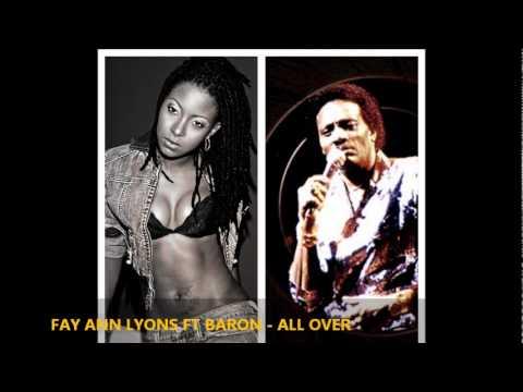 Fay Ann Lyons & The Baron : ALL OVER [2011 Trinidad Christmas Song] [Produced By Penn & Ace, 758]