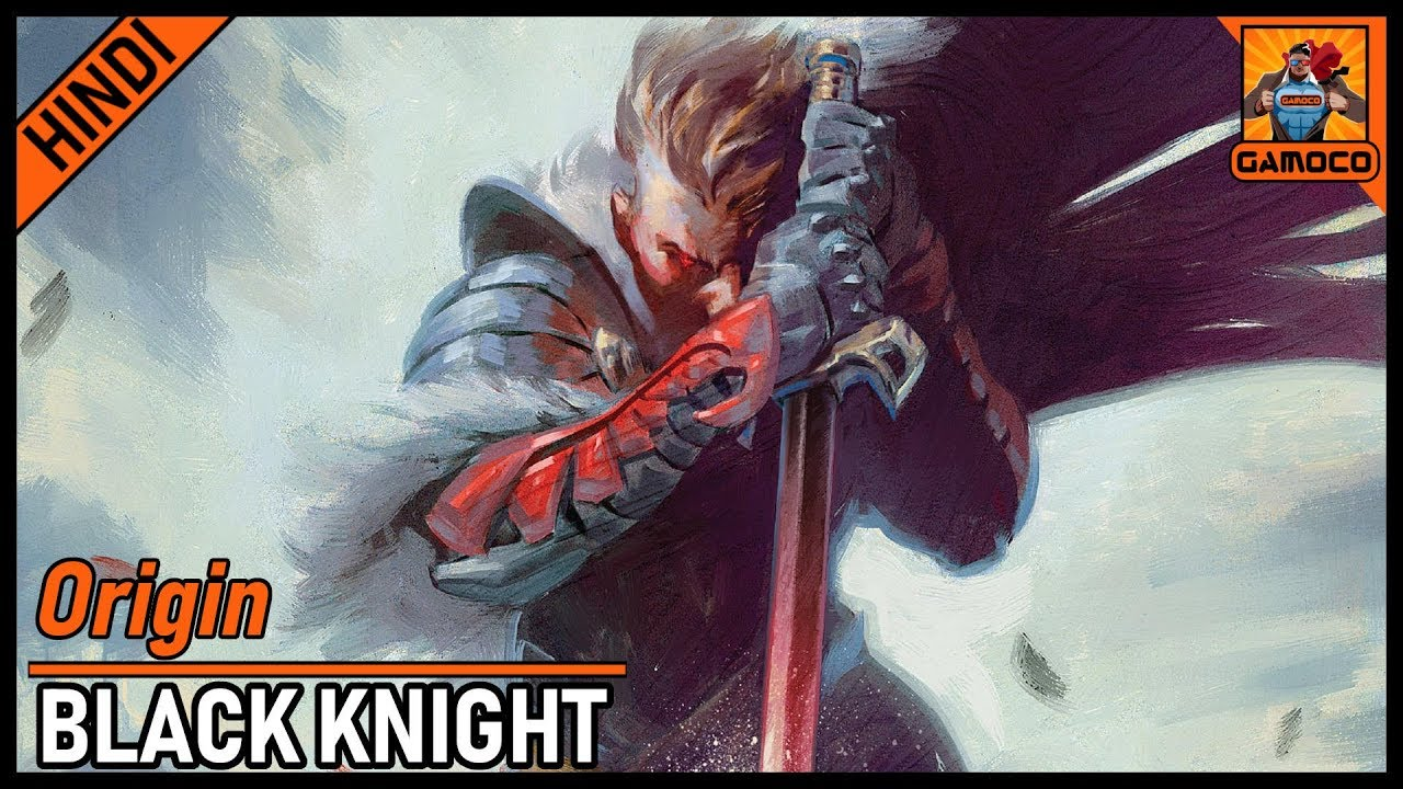 Download Who Is Black Knight ?? [Explained In Hindi]    Powers & Origin Of Black Knight    Gamoco हिन्दी