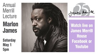 Annual Merrill Lecture, Marlon James