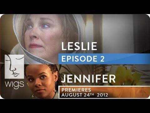 Leslie (+ Jennifer Trailer) | Ep. 2 of 2 | Feat. Catherine O'Hara | WIGS