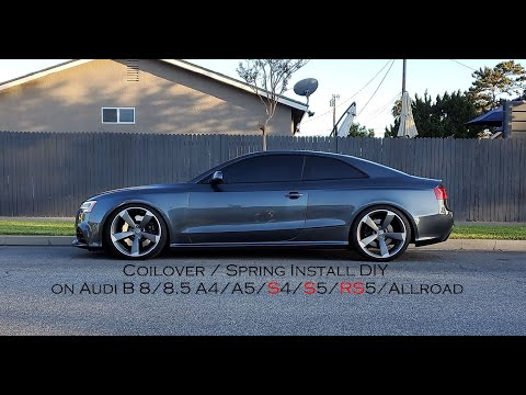 How to install Coilovers / Springs on Audi A4, A5, S4, S5, RS5, Allroad, B8/8.5