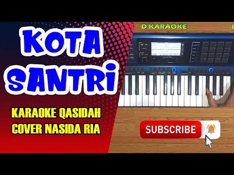 kota-santri-karaoke-qasidah-cover-nasida-ria