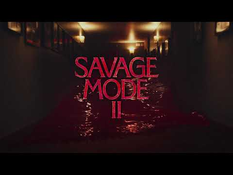 savage mode ii the movie youtube savage mode ii the movie