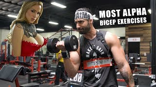 Most Alpha Bicep Exercises