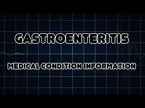 Gastroenteritis (Medical Condition)