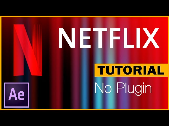 After Effects Tutorial  |  how to create the Netflix intro?