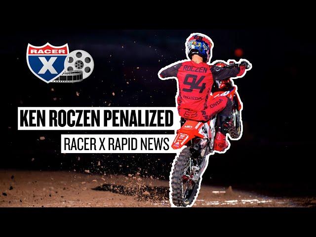 Ken Roczen Penalized at Houston 2 | Racer X Rapid News