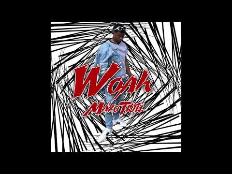 """MaxoTrill - """"Woah"""" OFFICIAL VERSION"""