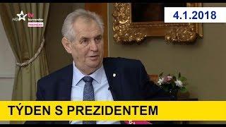 TÝDEN S PREZIDENTEM u J. Soukupa. 4. 1. 2018