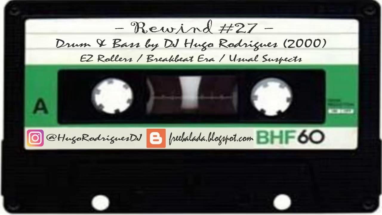 REWIND #27 by Hugo Rodrigues (Drum 'N' Bass) [K7 Ripped]