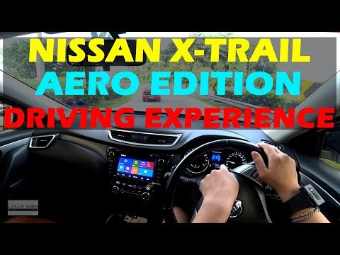 (2018) NISSAN X-TRAIL 2.0 Aero Edition REVIEW Malaysia POV TEST DRIVE DRIVING EXPERIENCE