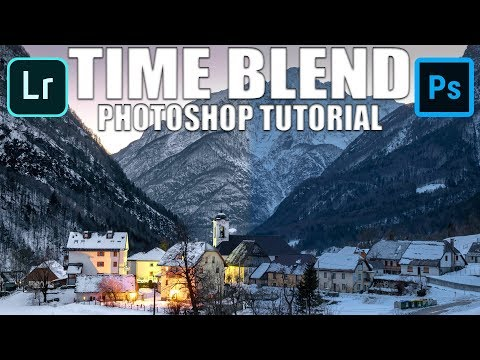 How To Time Blend Landscape Photography - Photoshop Tutorial