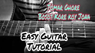 tomar-ghore-bosot-kore-koyjona-guitar-tabs-tutorial-covered-by-abhishek-easy-tabs