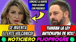 VOX IMPULSA una LEY ANTIOKUPAS y el PSOE LA TIRA ABAJO y YOLANDA DÍAZ INVENTA los ERTES VOLCANICOS!🤣