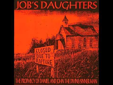 Job's Daughters -[NSFPOS3-a]- Prophecy Of Daniel & John The Divine