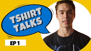 What's Your Style? | T-Shirt Talks