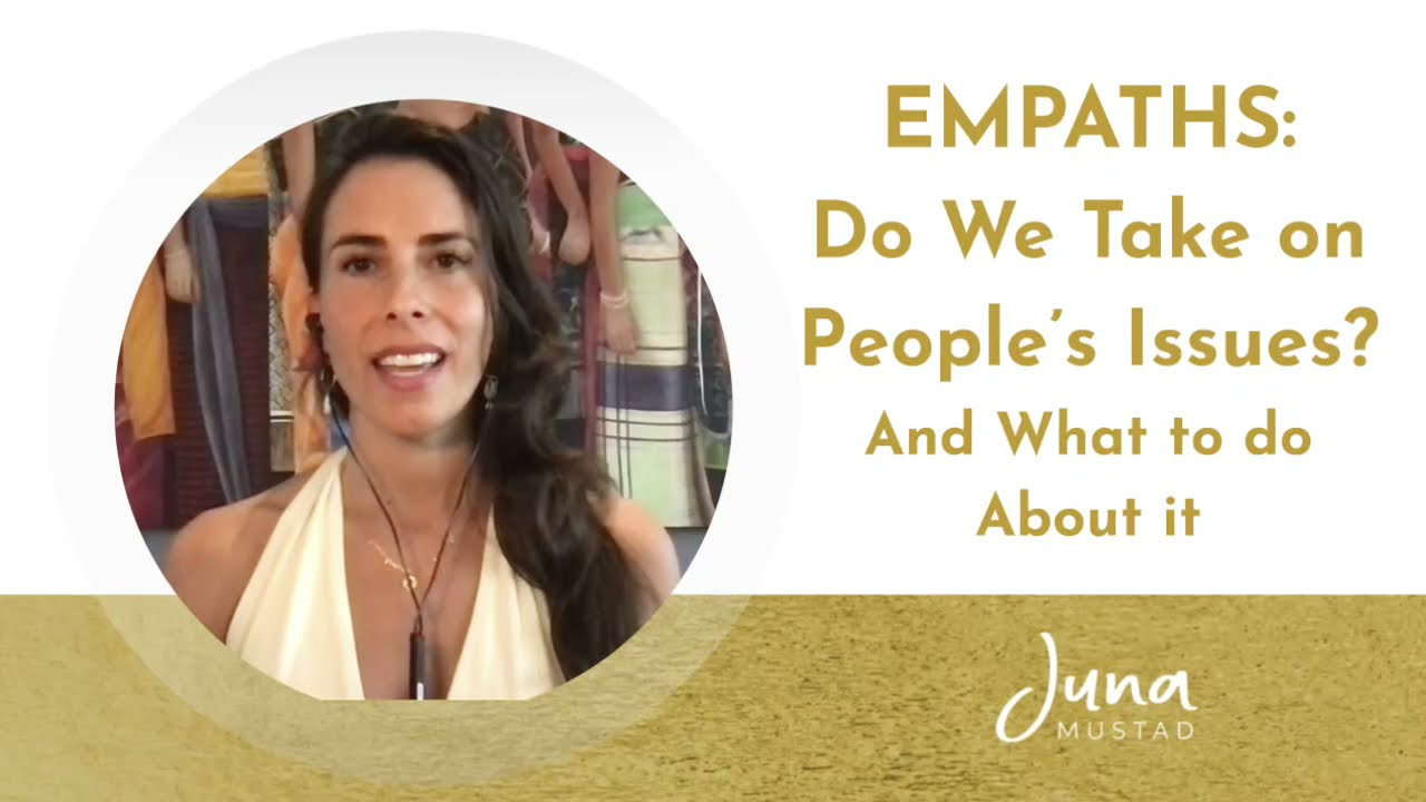 Empaths: Do We Take on People's Issues? And What to Do About It