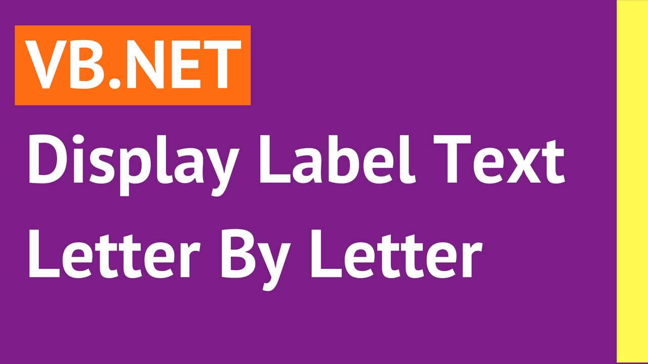 net display label text letter by letter using timer in visual basicnet with source code