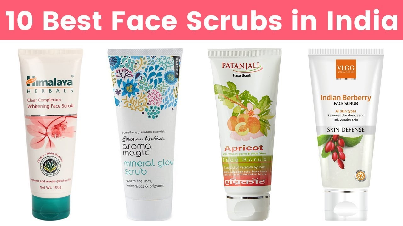10 Best Face Scrubs In India With Price 2019 Best Face Cleansing