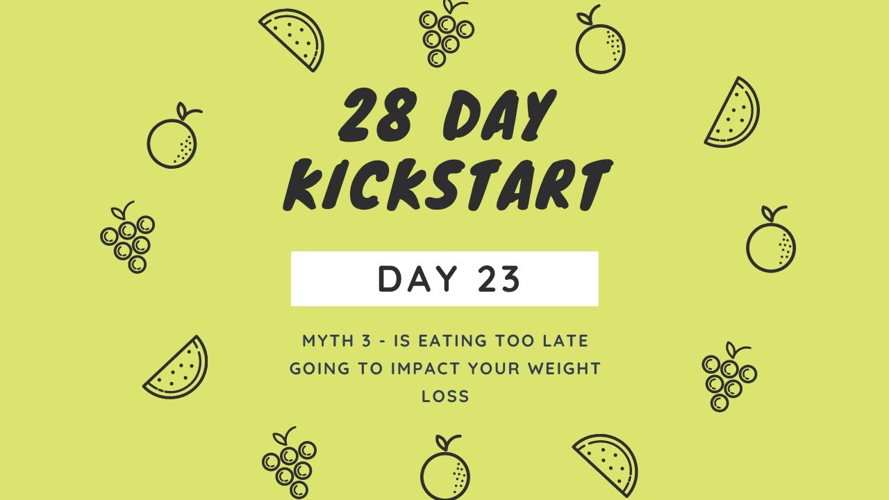 Day 23 - Myth 3 - Eating too late