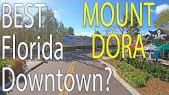 Mount Dora - Best Florida Downtown? Mainstreet Florida Top 25 candidate in 4K