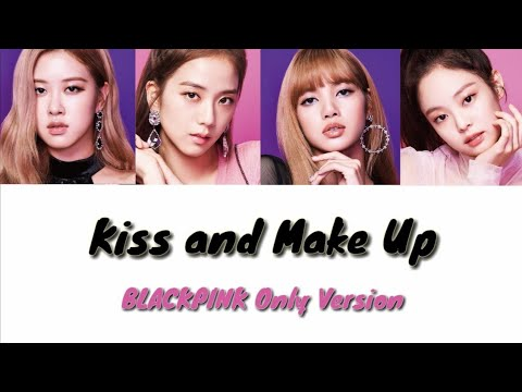 [Official Audio] BLACKPINK - Kiss And Make Up [BLACKPINK Only Version] Studio Version