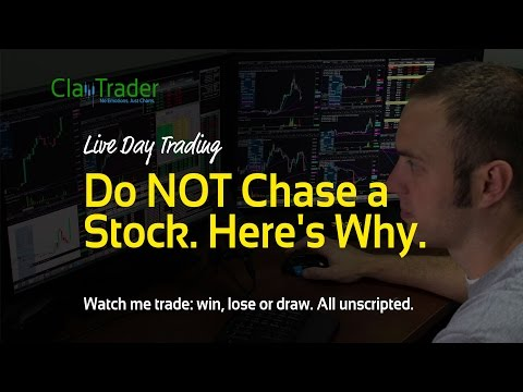 Live Stock Trading – Do NOT Chase a Stock. Heres Why