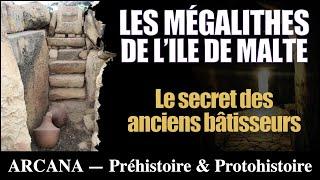 Les anciens bâtisseurs de Malte - Les Civilisations Perdues